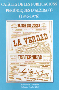 LIBROS DE AUTORES ALZIREÑOS (3)     //     CATÀLEG DE LES PUBLICACIONS PERIÒDIQUES D'ALZIRA (I), (1856-1976)