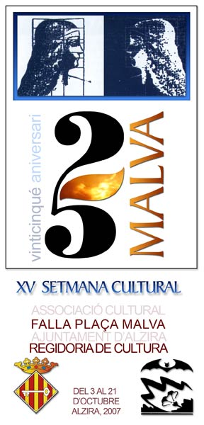 XV SETMANA CULTURAL DE LA FALLA PLAÇA DE LA MALVA D'ALZIRA