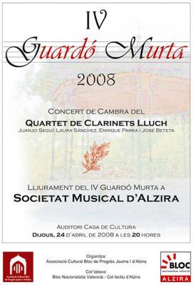 EL IV GUARDÓ MURTA DE 2008 PER A LA SOCIETAT MUSICAL D' ALZIRA