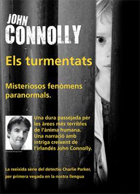 """BROMERA PUBLICA L'ULTIMA NOVEL.LA DE JOHN CONNOLLY, """"ELS TURMENTATS"""""""
