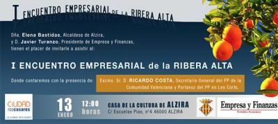 SE VA A CELEBRAR EN ALZIRA EL I ENCUENTRO EMPRESARIAL DE LA RIBERA ALTA