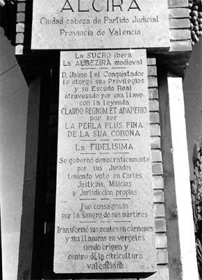 ESTAMPAS Y RECUERDOS DE ALZIRA (62). UN MONUMENTO QUE ES HISTORIA PETRIFICADA Y EL ORIGEN DEL ESCUDO DE ALZIRA. POR: ALFONSO ROVIRA